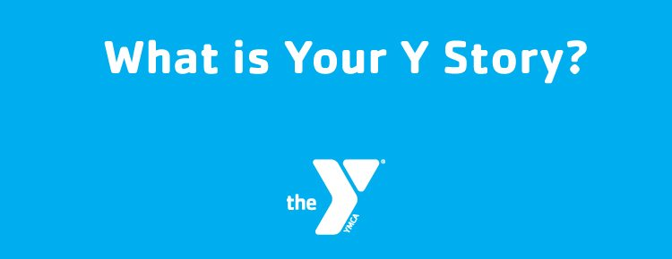 What Is Your Y Story