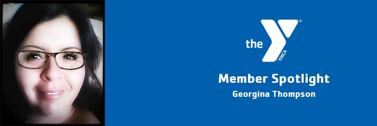 Georgina Thompson   Member Spotlight   Ross Farnsworth Family YMCA