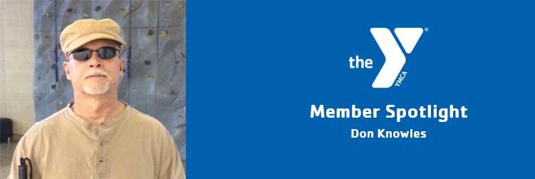 Don Knowles | Member Spotlight | Ross Farnsworth Family YMCA