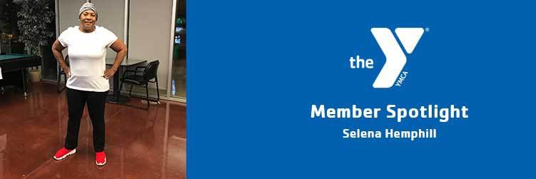 Selena Hemphill | Member Spotlight | East Valley Family YMCA
