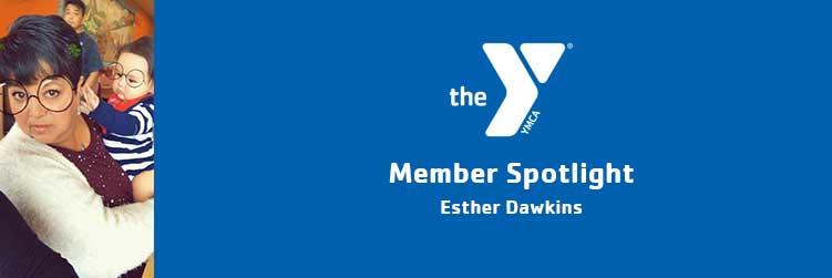 Esther Dawkins | Member Spotlight | Maryvale Family YMCA