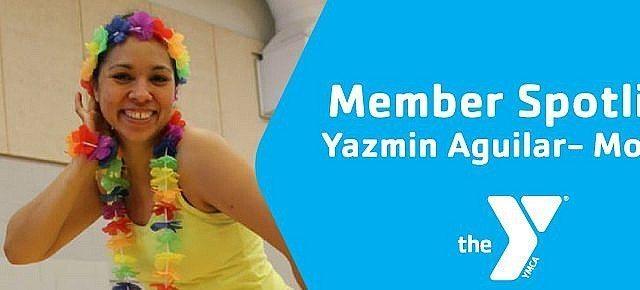 Yazmin Aguilar Member Spotlight