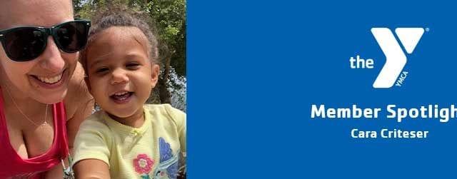 Cara Criteser | Member Spotlight | Northwest Valley Family YMCA