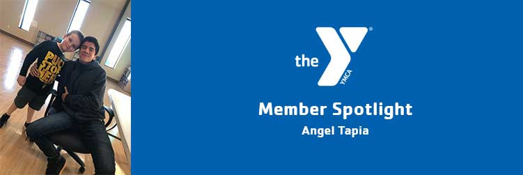 Angel Tapia | Member Spotlight