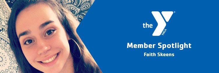 Faith Skeens | Member Spotlight | Northwest Valley Family YMCA