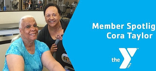 Cora Taylor Member Spotlight Northwest family ymca