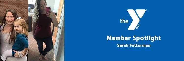 Sarah Fetterman | Member Spotlight