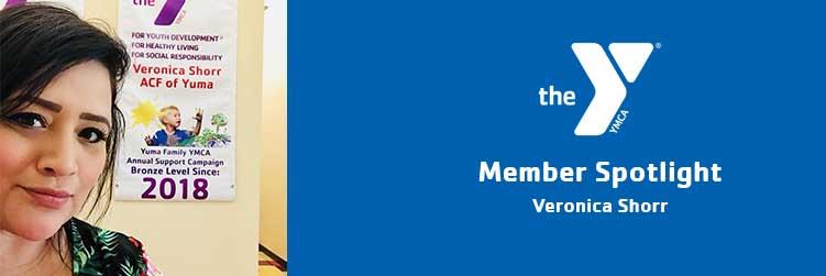 Veronica Shorr | Member Spotlight | Yuma Family YMCA