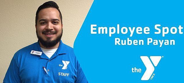 Ruben payan employee spotlight