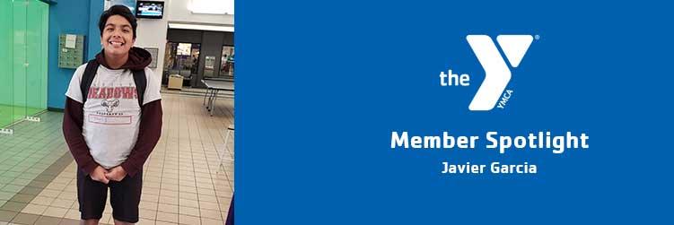 Javier Garcia | Member Spotlight | Legacy Foundation Chris-Town