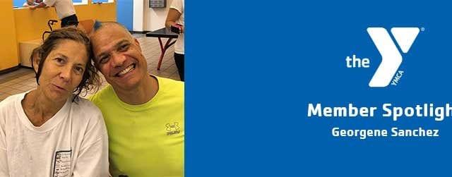 Georgene Sanchez | Member Spotlight | Chris-Town Family YMCA