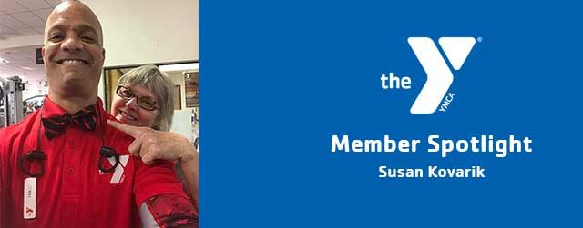 Susan Kovarik | Member Spotlight | Christ-Town Family YMCA