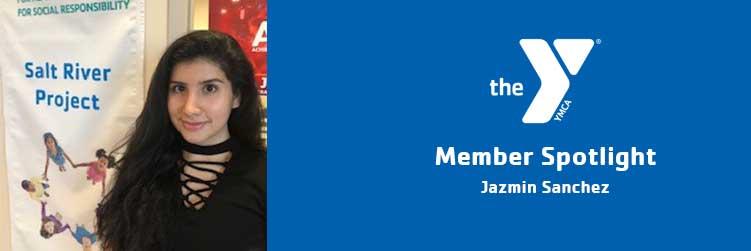 Jazmin Sanchez   Member Spotlight   Lincoln Family Downtown YMCA